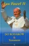 Jan Paweł II do rodaków Testament