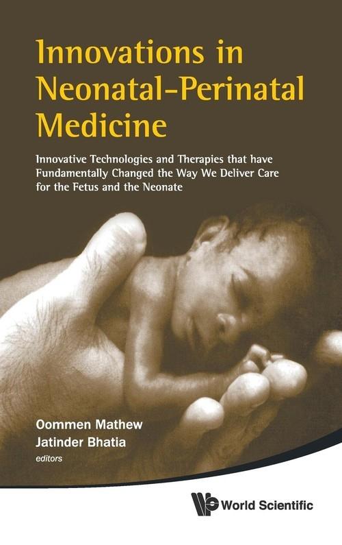 Innovations in Neonatal-perinatal Medicine Bhatia Jatinder, Oommen Mathew, O Mathew