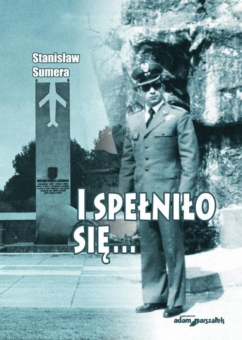 I spełniło się... Sumera Stanisław