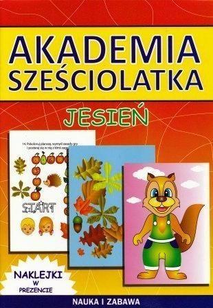 Akademia sześciolatka. Jesień Guzowska Beata, Pawlicka Kamila