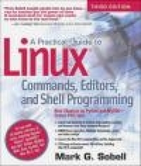 A Practical Guide to Linux Commands, Editors, and Shell Programming Mark Sobell