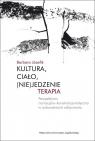 Kultura, ciało, (nie)jedzenie Terapia perspektywa Józefik Barbara