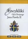 Encykliki Ojca Świętego św. Jana Pawła II CD