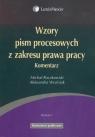 Wzory pism procesowych z zakresu prawa pracy