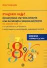 Program zajęć dydaktyczno-wyrównawczych oraz korekcyjno-kompensacyjnych Edukacja matematyczna 1-3