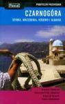 Czarnogóra, Serbia, Macedonia, Kosowo i Albania praktyczny przewodnik 2011 Adamczak Sławomir, Firlej-Adamczak Katarzyna, Bzowski Krzysztof