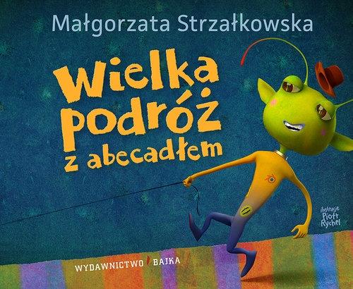 Wielka podróź z abecadłem Strzałkowska Małgorzata