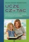 Uczę czytać Poradnik dla nauczycieli i rodziców początkujących czytelników