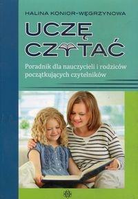 Uczę czytać Poradnik dla nauczycieli i rodziców początkujących czytelników Konior-Węgrzynowa Halina