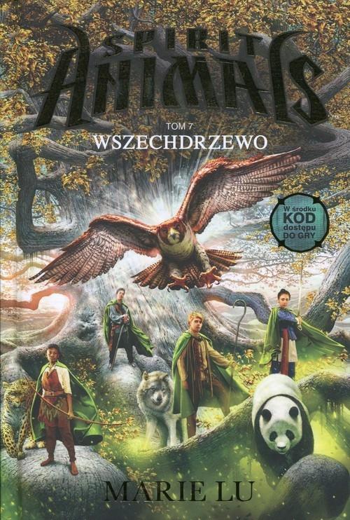 Spirit Animals Tom 7 Wszechdrzewo Lu Marie