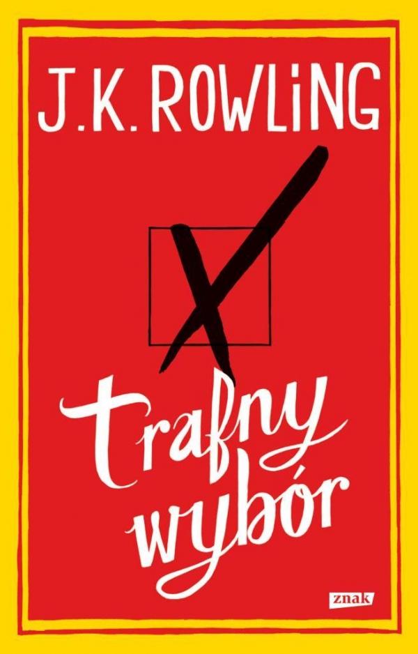 Trafny wybór Rowling J.K.