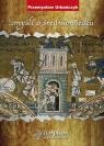 Przemysław Urbańczyk myśli o średniowieczu