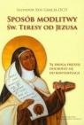 Sposób modlitwy św. Teresy od Jezusa