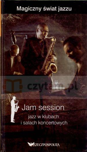 Jam session. Jazz w klubach i salach koncertowych. Magiczny świat jazzu. Tom 4 (książka + 2 CD) Miguel del Arco, Olga Caporal