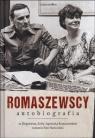Romaszewscy. Autobiografia Ze Zbigniewem, Zofią i Agnieszką Skwieciński Piotr, Romaszewski Zbigniew, Romaszewska Zofia, Romaszewska-Guzy Agnieszka