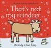 That's Not My Reindeer Fiona Watt