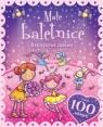 Naklejkowa zabawa. 100 naklejek Małe Baletnice