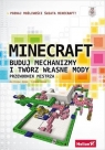 Minecraft Buduj mechanizmy i twórz własne mody Przewodnik mistrza