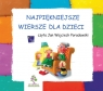 Najpiękniejsze wiersze dla dzieci czyta Jan Wojciech Poradowski Jachowicz Stanisław, Konopnicka Maria, Fredro Aleksander