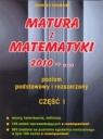 Matura z matematyki 2012 2013 2014 Część I poziom podstawowy i rozszerzony