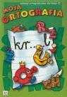 Moja ortografia zabawy ortograficzne dla klasy 2 Podgórska Anna