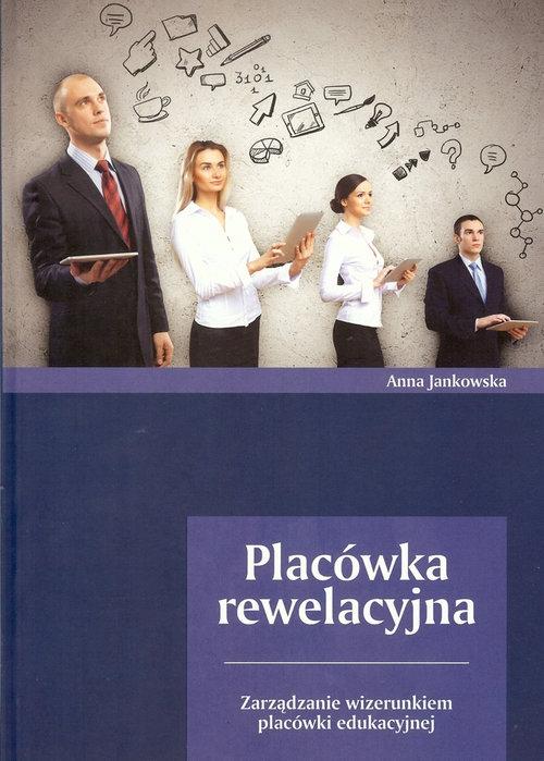 Placówka rewelacyjna Jankowska Anna