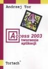 Access 2003 Tworzenie aplikacji