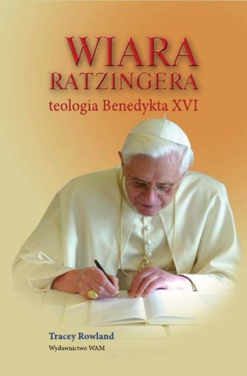 Wiara Ratzingera Rowland Tracey