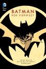 Batman Rok pierwszy Frank Miller , Dave Mazzuchelli