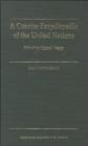 A Concise Encyclopedia of the United Nations Helmut Volger