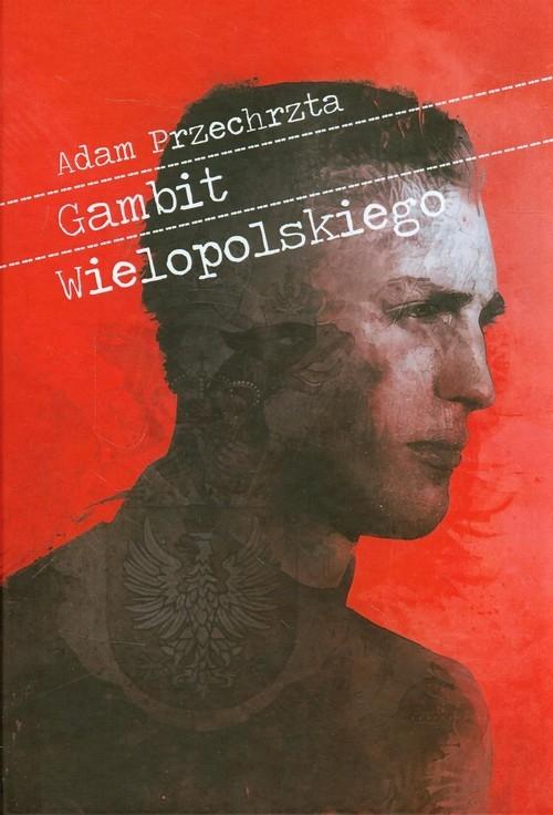 Gambit Wielopolskiego Przechrzta Adam