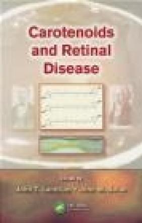 Carotenoids and Retinal Disease John T.  Landrum