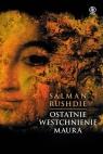 Ostatnie westchnienie Maura  Rushdie Salman