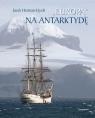 Europą na Antarktydę Herman-Iżycki Jacek