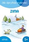 Jak sprytnie rysować Zima Opracowanie zbiorowe