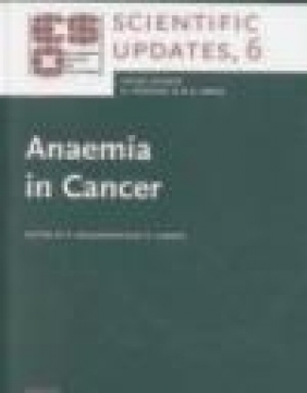 Anaemia in Cancer H Ludwig