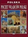 Poczet władców Polski Praca zbiorowa