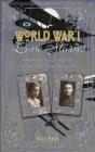 World War I Love Stories Adrian Gilbert, Gill Paul