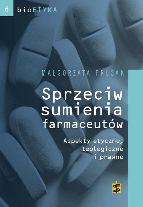Sprzeciw sumienia farmaceutów Prusak Małgorzata