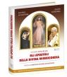 Gli Apostoli della Divina Misericordia Apostołowie Bożego Miłosierdzia Sosnowska Jolanta, Machniak Jan, Dziwisz Stanisław
