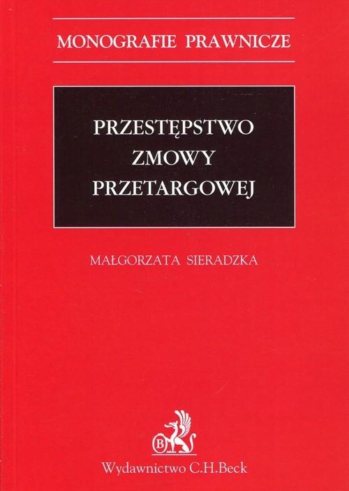 Przestępstwo zmowy przetargowej Sieradzka Małgorzata