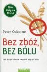 Bez zbóż bez bólu