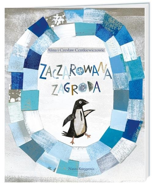 Zaczarowana zagroda Centkiewicz Alina, Centkiewicz Czesław
