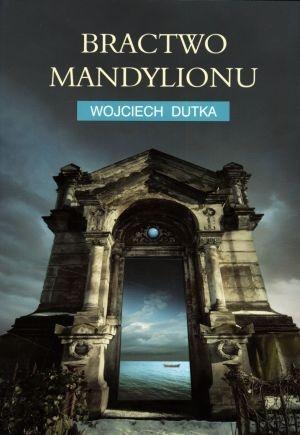 Bractwo Mandylionu Dutka Wojciech