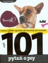 101 pytań o psy czyli czemu pies sąsiada od wczoraj nie szczeka Kozińska Dorota