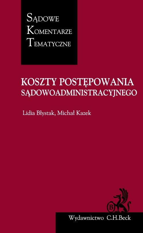 Koszty postępowania sądowoadministracyjnego Błystak Lidia, Kazek Michał