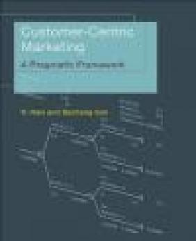 Customer-Centric Marketing Baohong Sun, R. Ravi