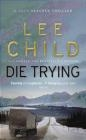 Die Trying Lee Child