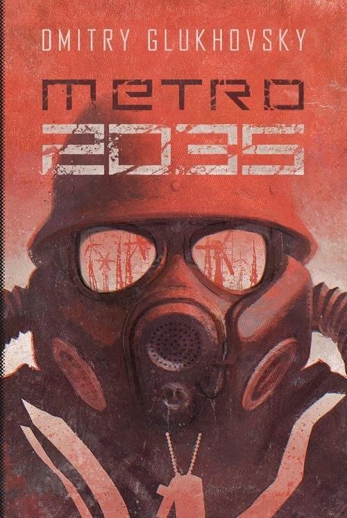 Metro 2035 Glukhovsky Dmitry