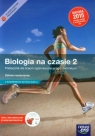 Biologia na czasie 2 Podręcznik Zakres rozszerzony z dostępem do Matura-ROM-u